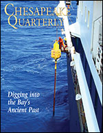 issue cover - On board the RV Marion Dufresne, a French research vessel, a deck worker gets ready to drop the giant Calypso corer, a sampling device that can drive deep into the bottom of the Chesapeake Bay. Photograph, Jenney Hall.