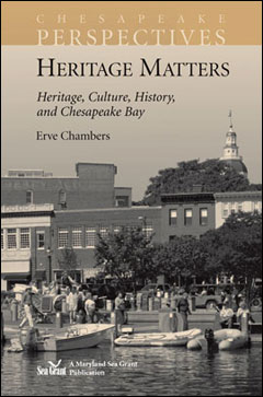 Cover of Chesapeake Perspectives: Heritage Matters